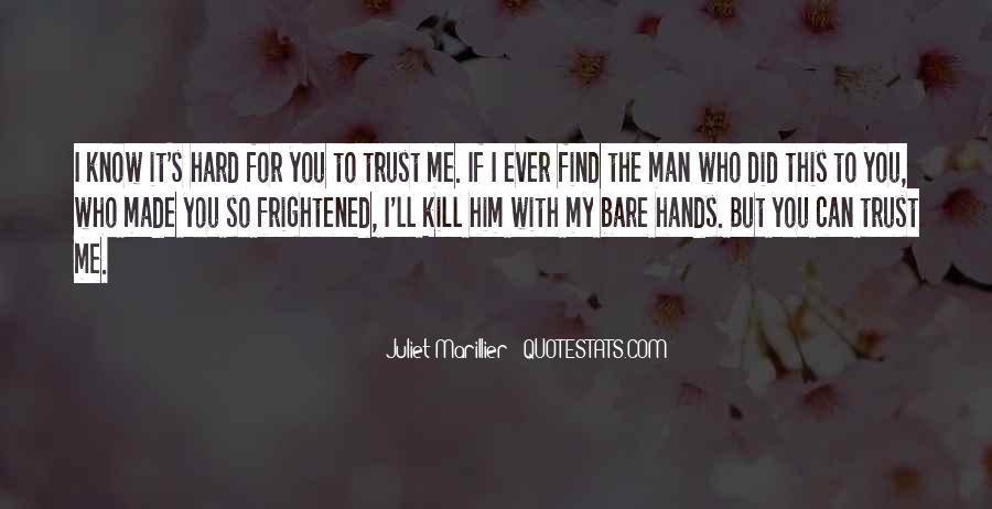 It's Hard Trust Quotes #1314406