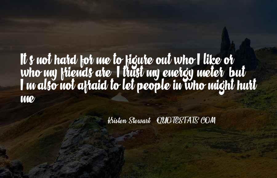 It's Hard Trust Quotes #1384840