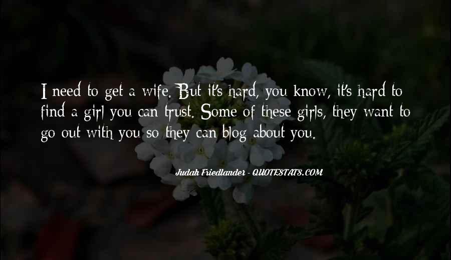 It's Hard Trust Quotes #146826