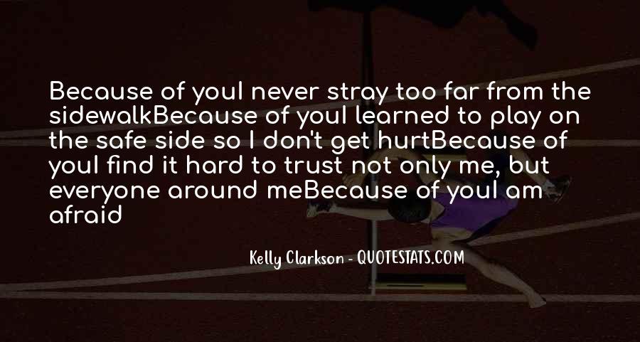 It's Hard Trust Quotes #1608718