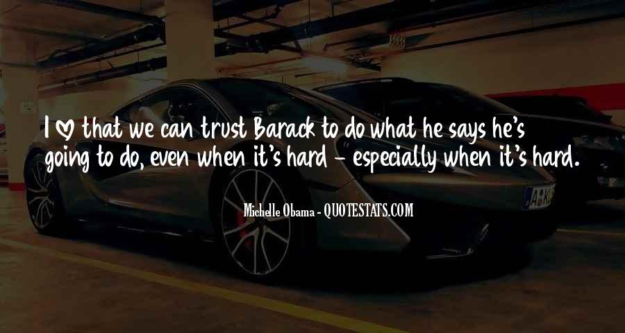 It's Hard Trust Quotes #1651918