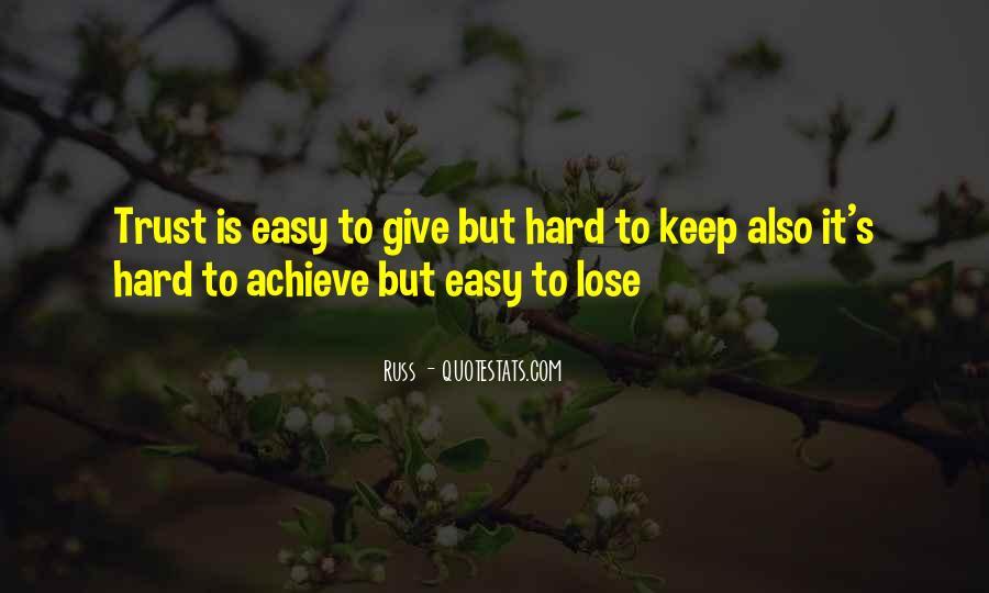 It's Hard Trust Quotes #220667