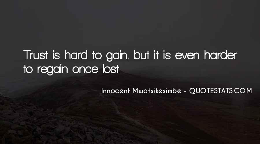 It's Hard Trust Quotes #231232