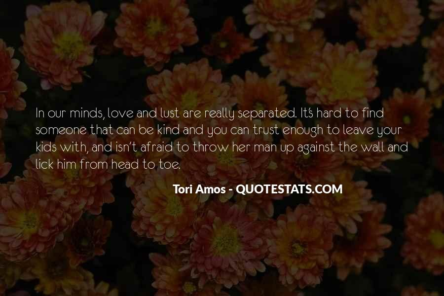 It's Hard Trust Quotes #267988
