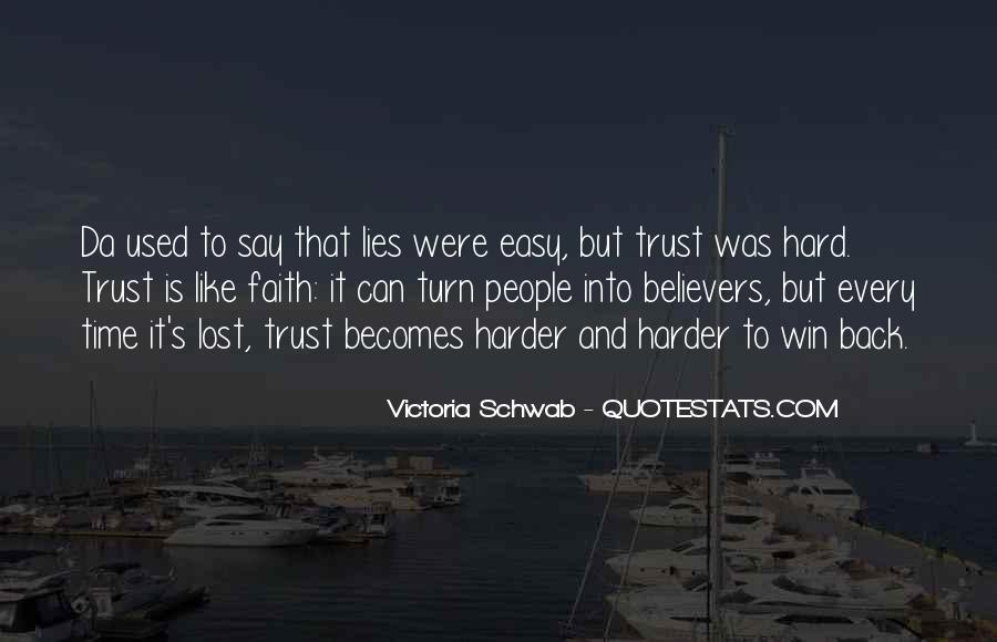 It's Hard Trust Quotes #358284