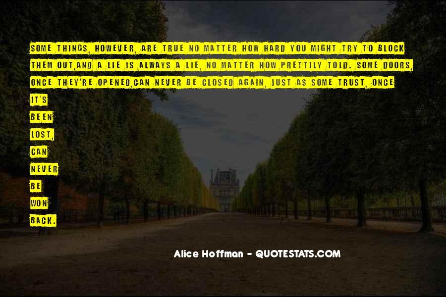 It's Hard Trust Quotes #360423