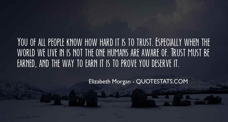 It's Hard Trust Quotes #378802