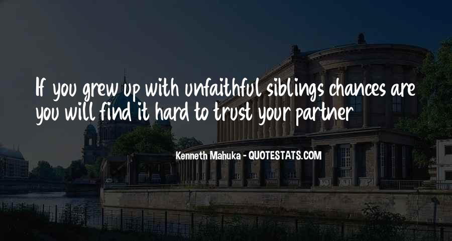 It's Hard Trust Quotes #891558