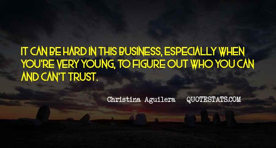 It's Hard Trust Quotes #955225