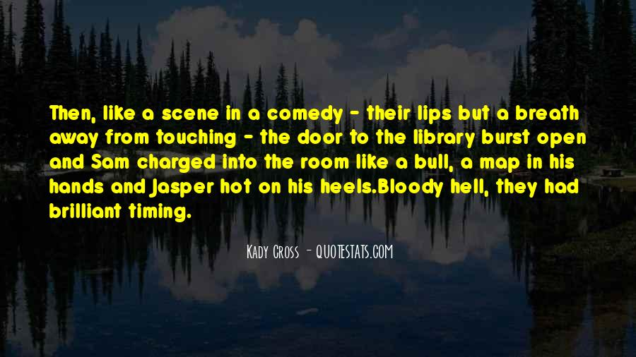 It's Hot As Hell Quotes #24573