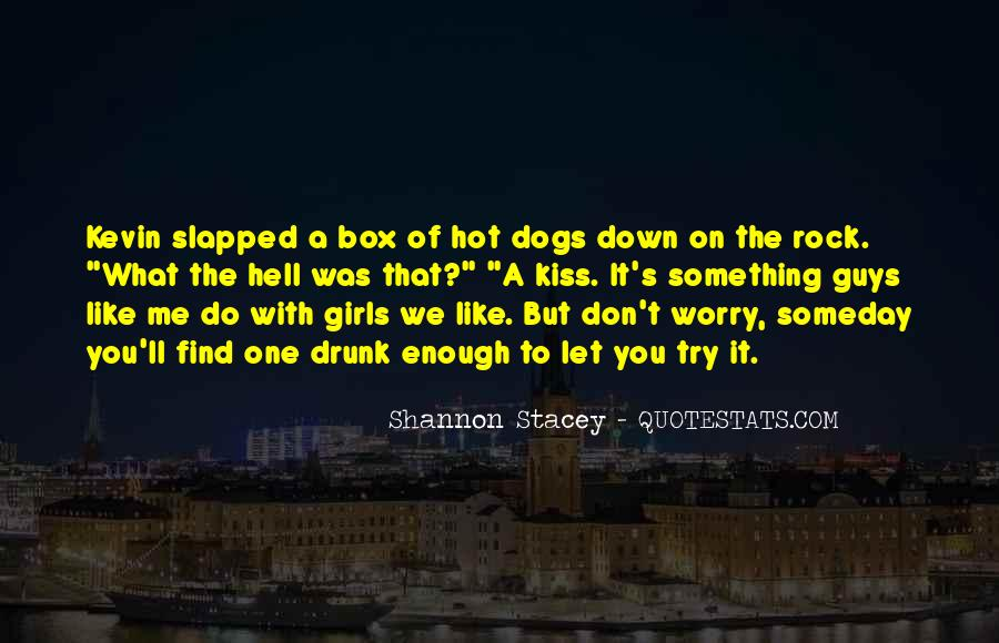 It's Hot As Hell Quotes #709425