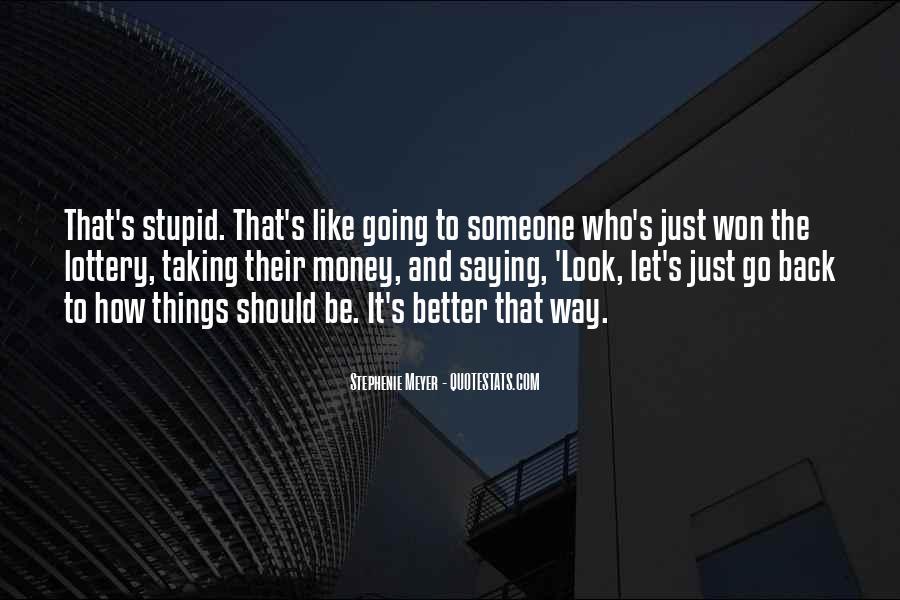 It's Just Money Quotes #11108