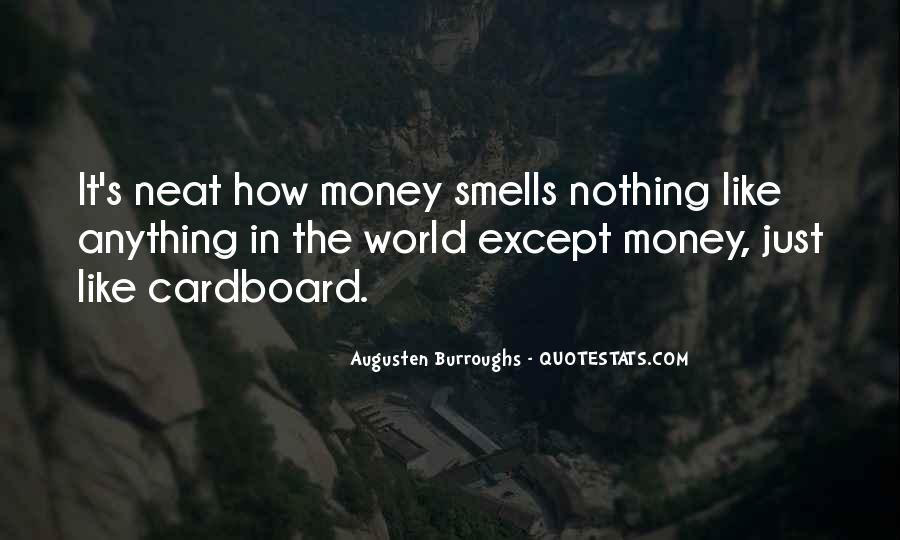 It's Just Money Quotes #159002