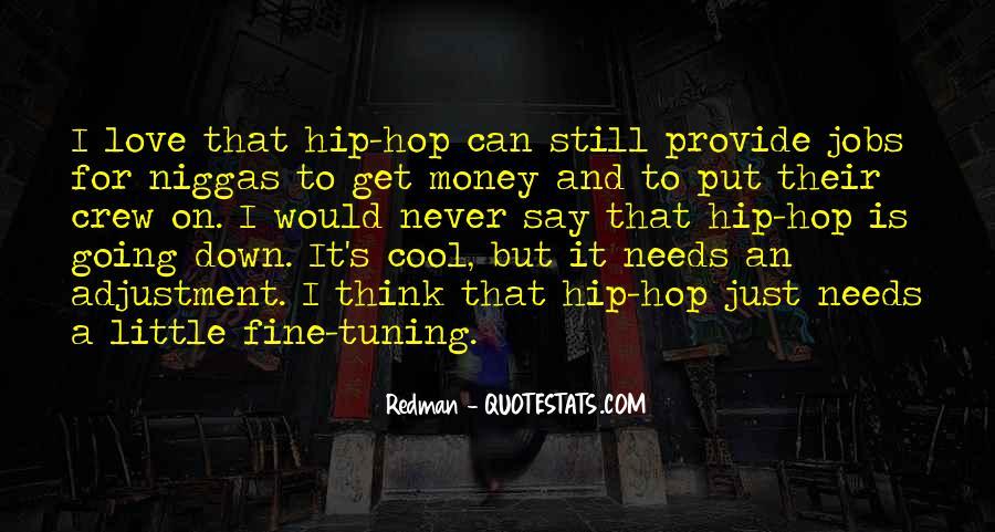 It's Just Money Quotes #16959