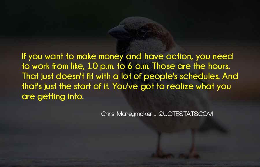 It's Just Money Quotes #20849