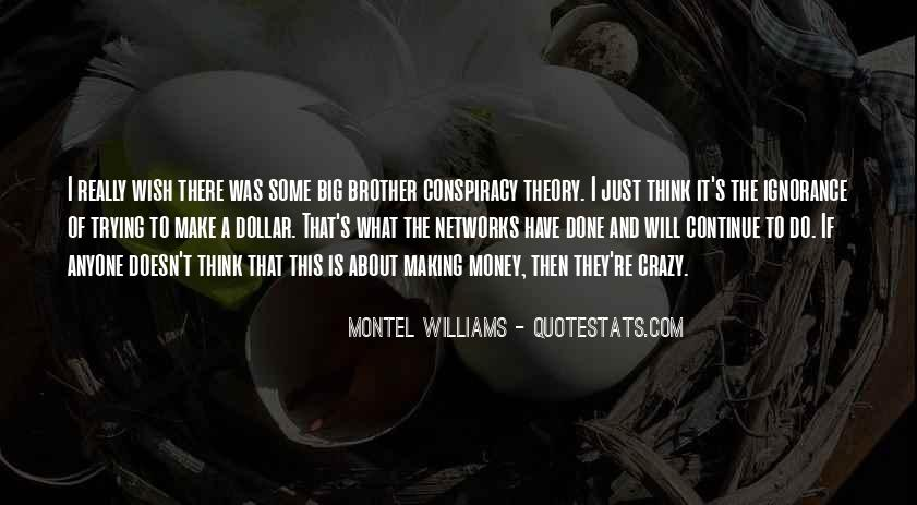 It's Just Money Quotes #217238