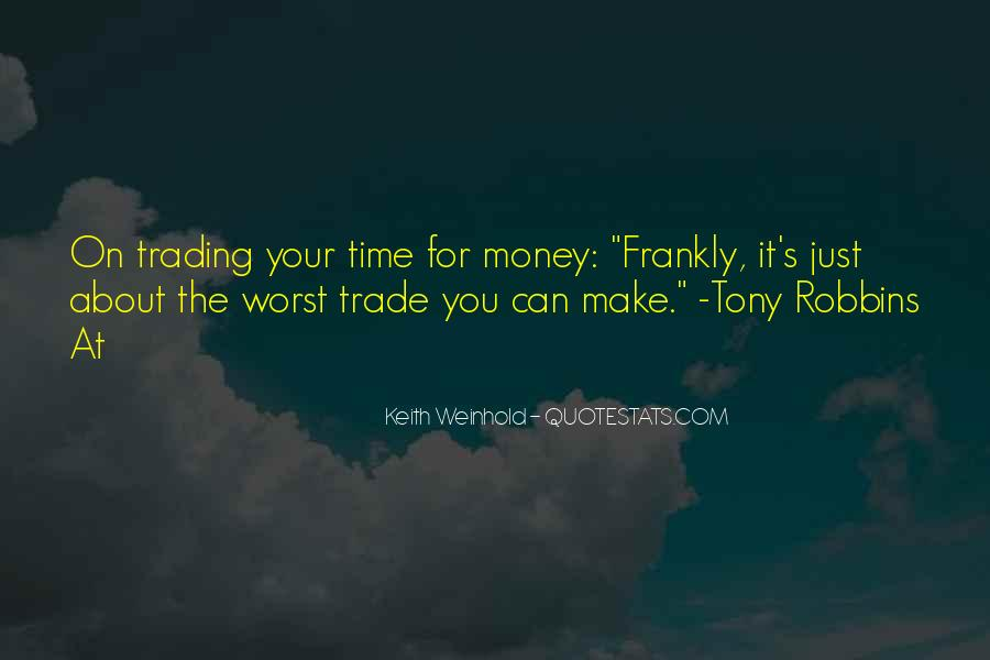 It's Just Money Quotes #225349
