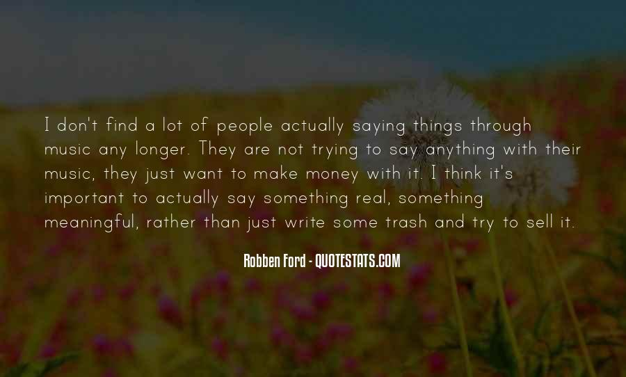 It's Just Money Quotes #229892