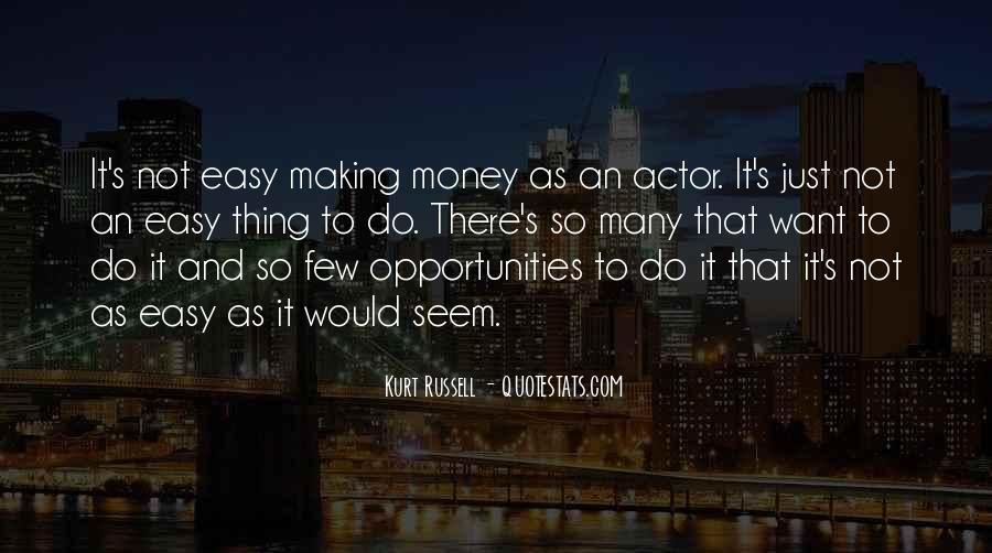 It's Just Money Quotes #279488