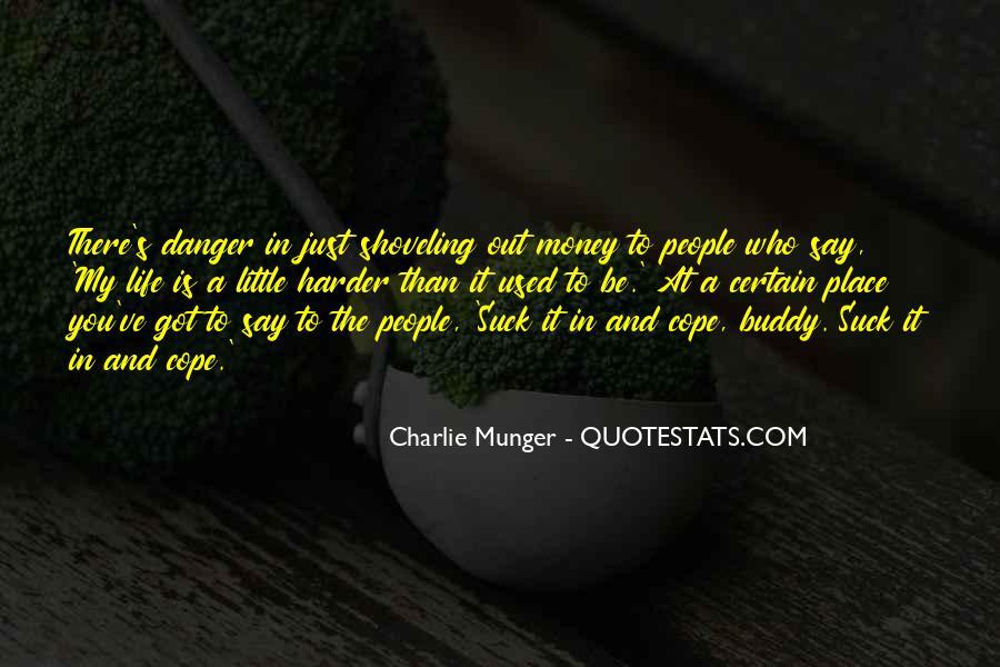 It's Just Money Quotes #308241