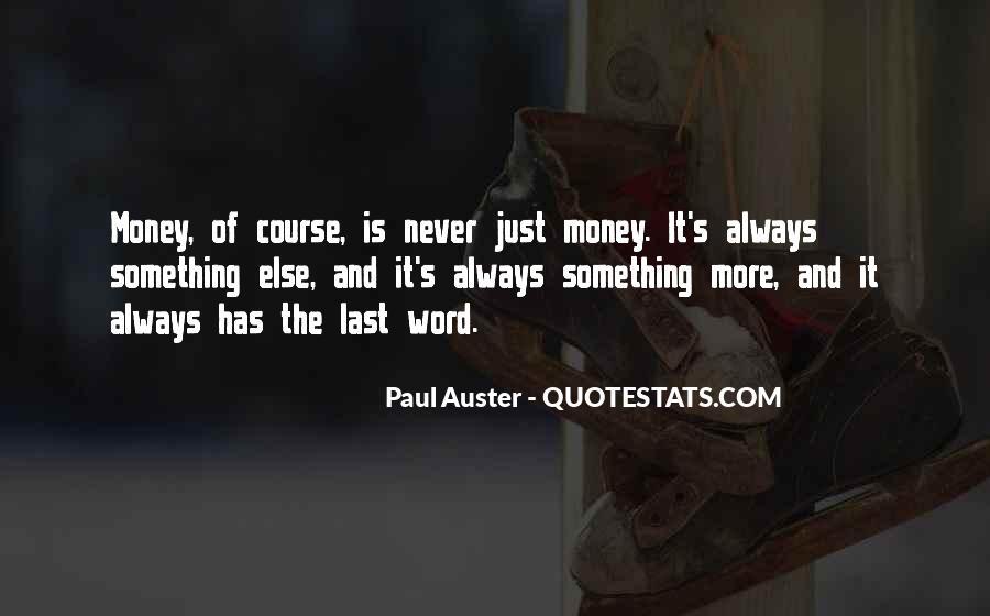 It's Just Money Quotes #348312