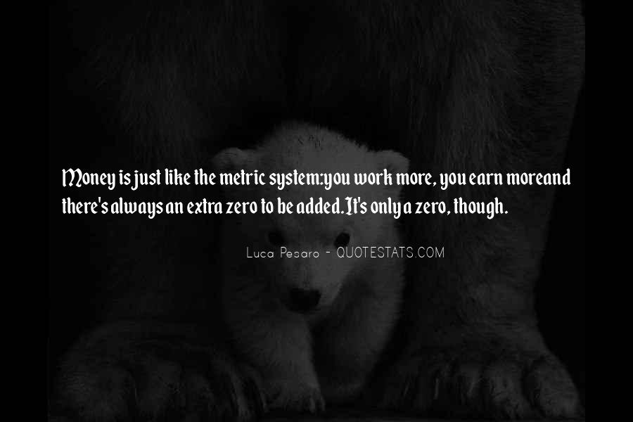 It's Just Money Quotes #488686