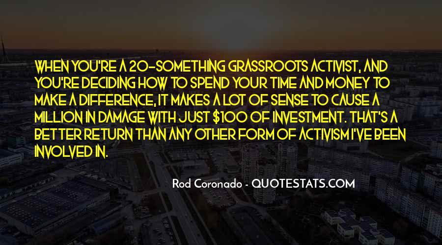 It's Just Money Quotes #532645
