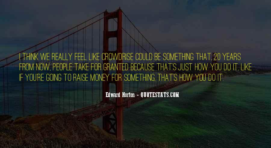 It's Just Money Quotes #56265