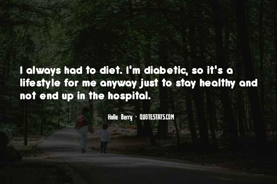It's Not A Diet It's A Lifestyle Quotes #1062306