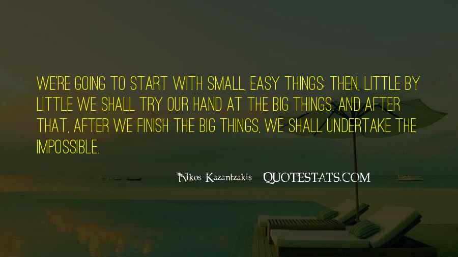It's Not How You Start It's How You Finish Quotes #162595