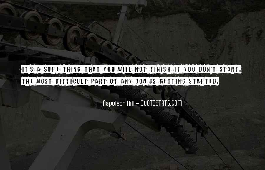 It's Not How You Start It's How You Finish Quotes #169714