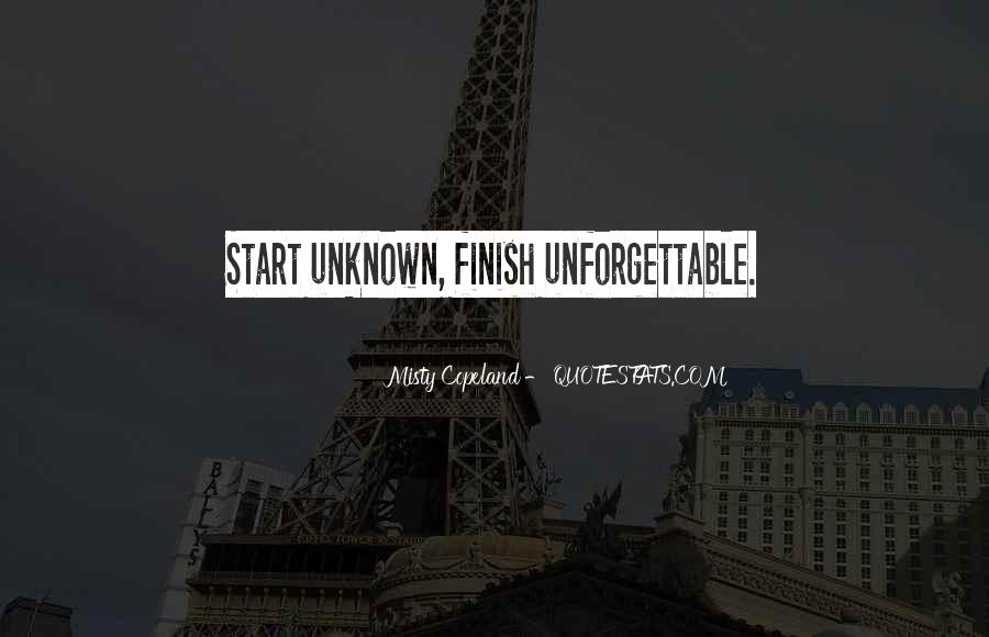 It's Not How You Start It's How You Finish Quotes #170092