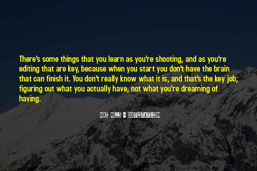 It's Not How You Start It's How You Finish Quotes #270907