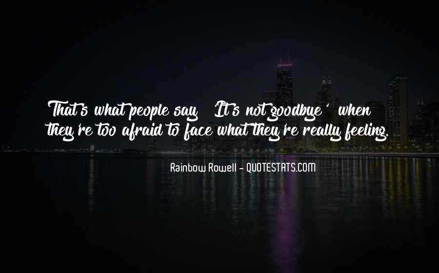 It's Not Really Goodbye Quotes #1159848