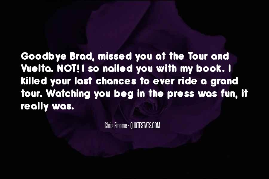 It's Not Really Goodbye Quotes #1339412
