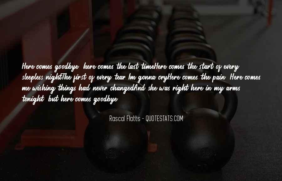 It's Not Really Goodbye Quotes #22182