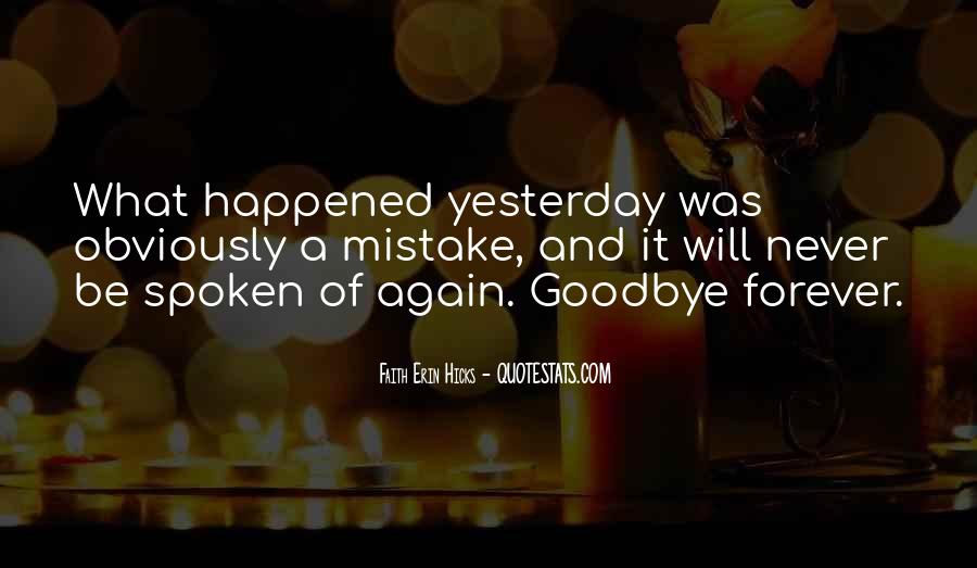 It's Not Really Goodbye Quotes #44490