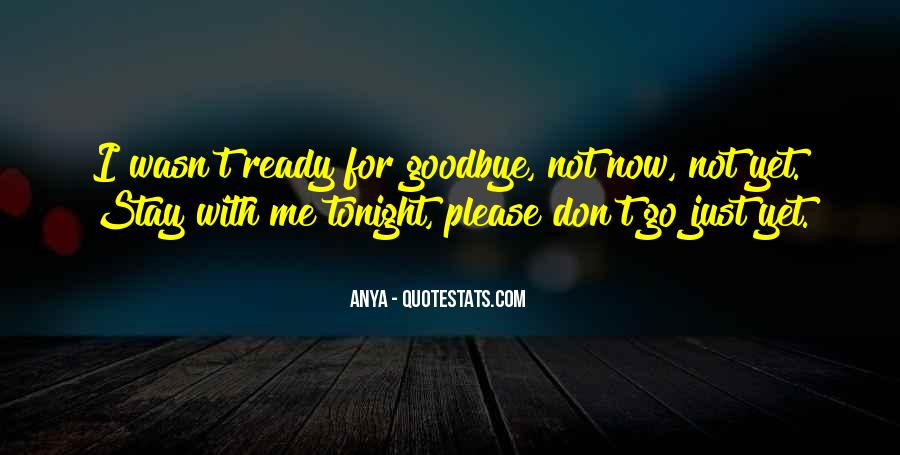 It's Not Really Goodbye Quotes #49793