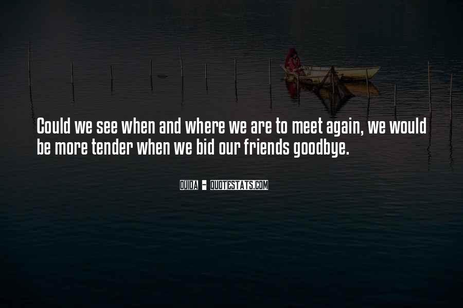 It's Not Really Goodbye Quotes #5446