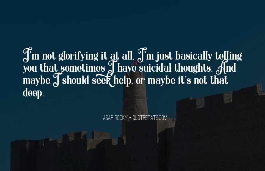 It's Not That Deep Quotes #663329