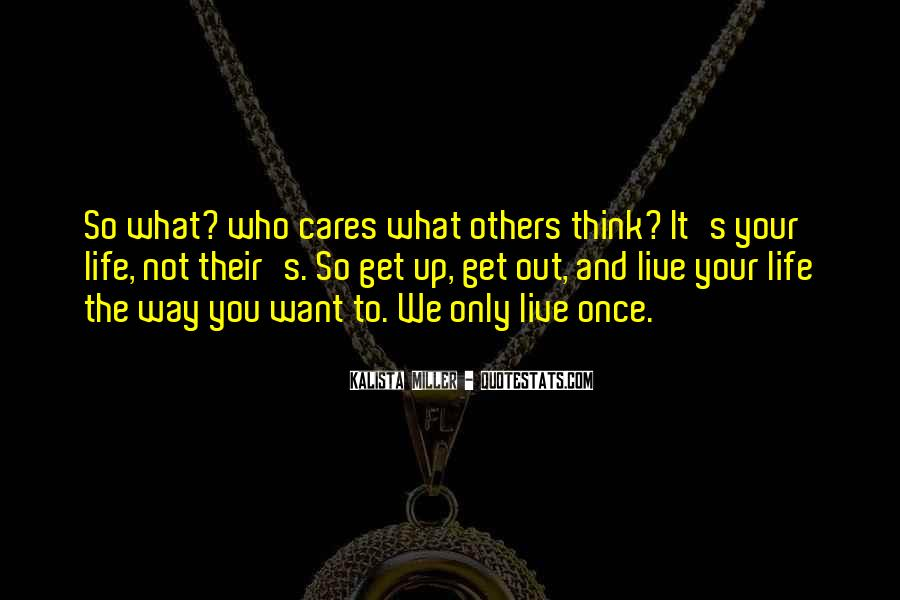 It's Not What You Think Quotes #1546757