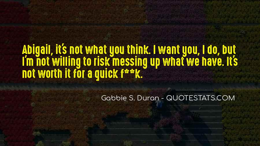 It's Not What You Think Quotes #1692635