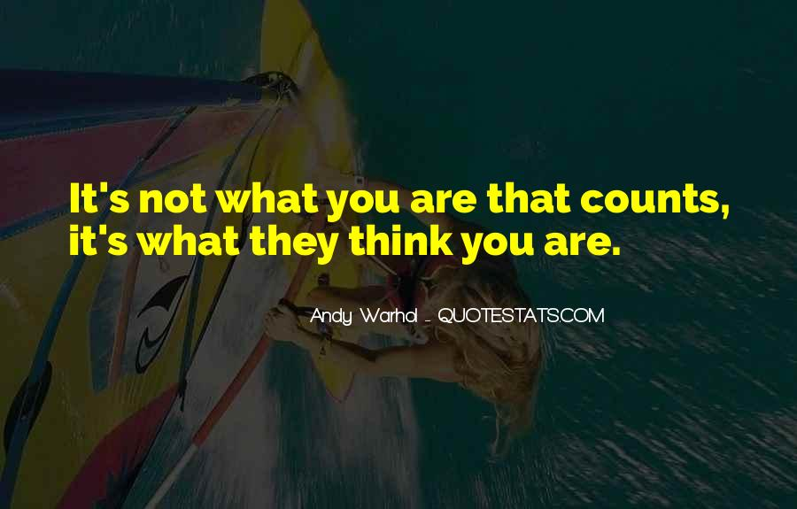 It's Not What You Think Quotes #524915