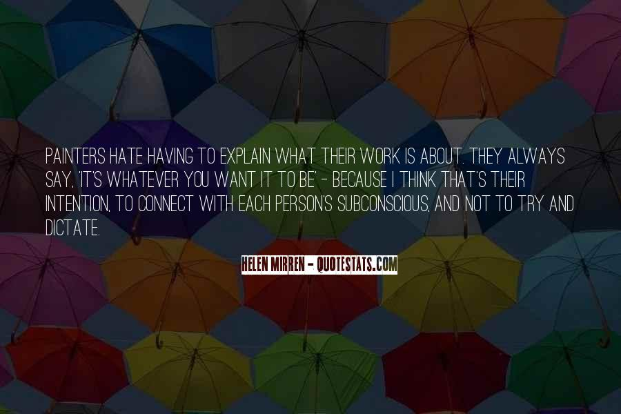 It's Not What You Think Quotes #650614