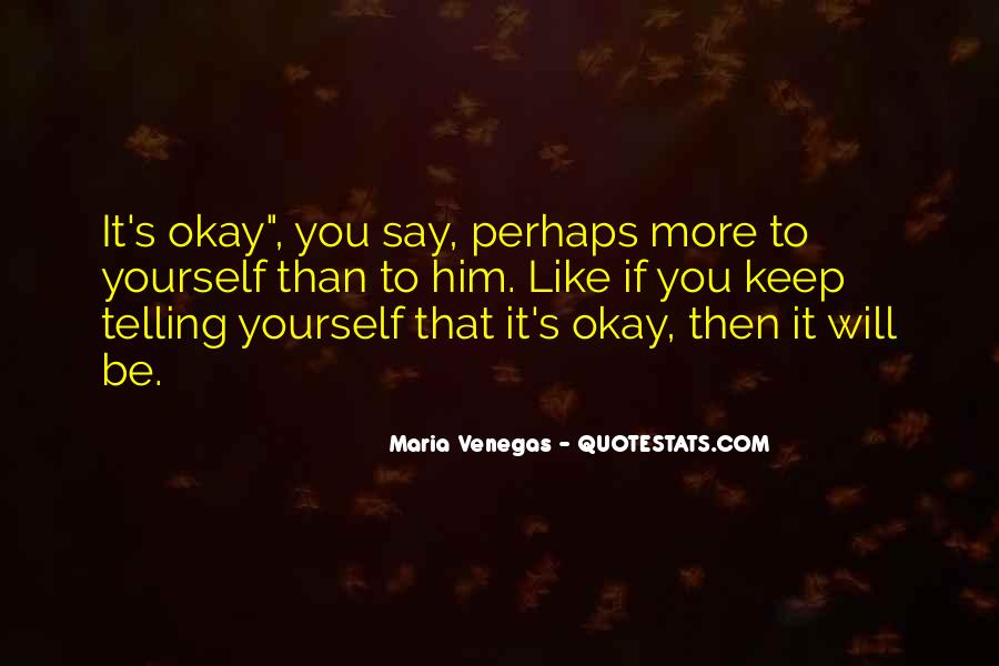 It's Okay To Love Yourself Quotes #965531