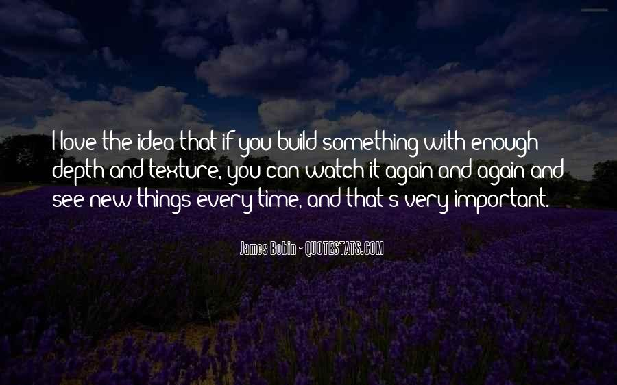 It's That Time Again Quotes #325387