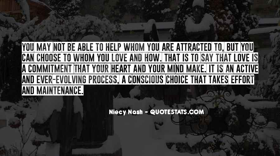 It's Your Choice Love Quotes #1108268