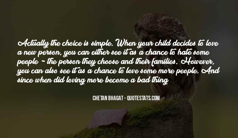 It's Your Choice Love Quotes #1304812