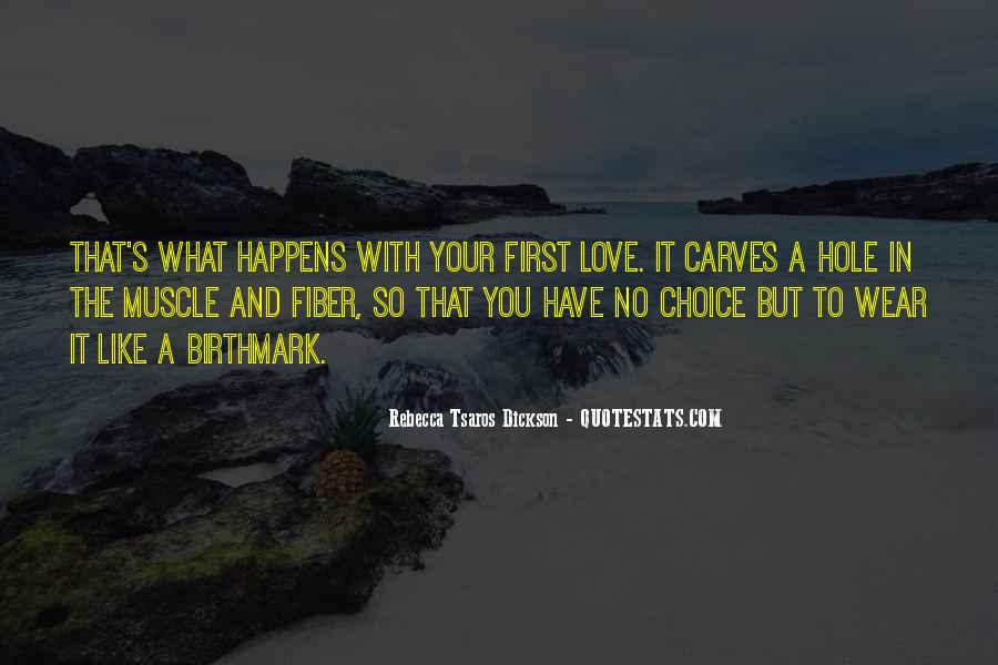 It's Your Choice Love Quotes #1374741