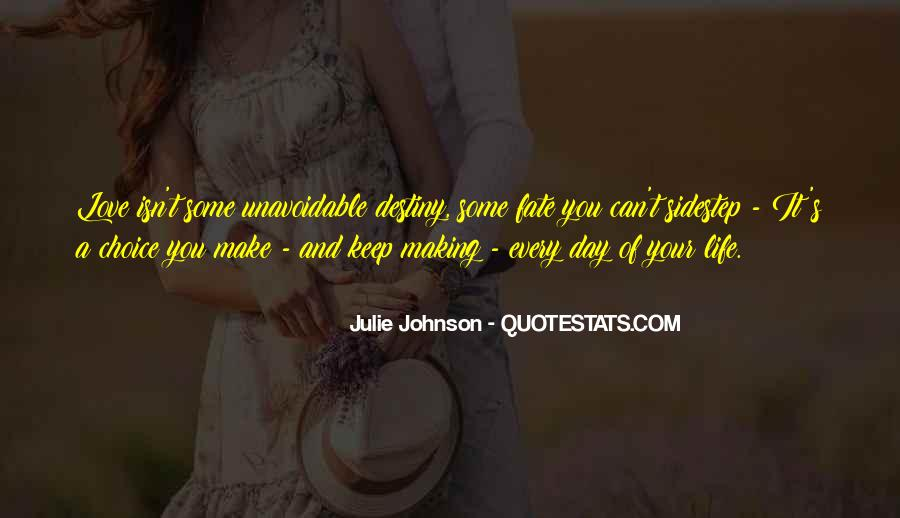 It's Your Choice Love Quotes #1469785